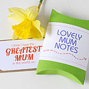 'Lovely Mum' Notes For Mother's Day