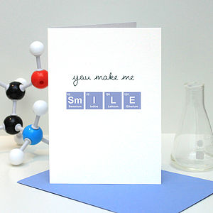 'You Make Me Smile' Periodic Table Card