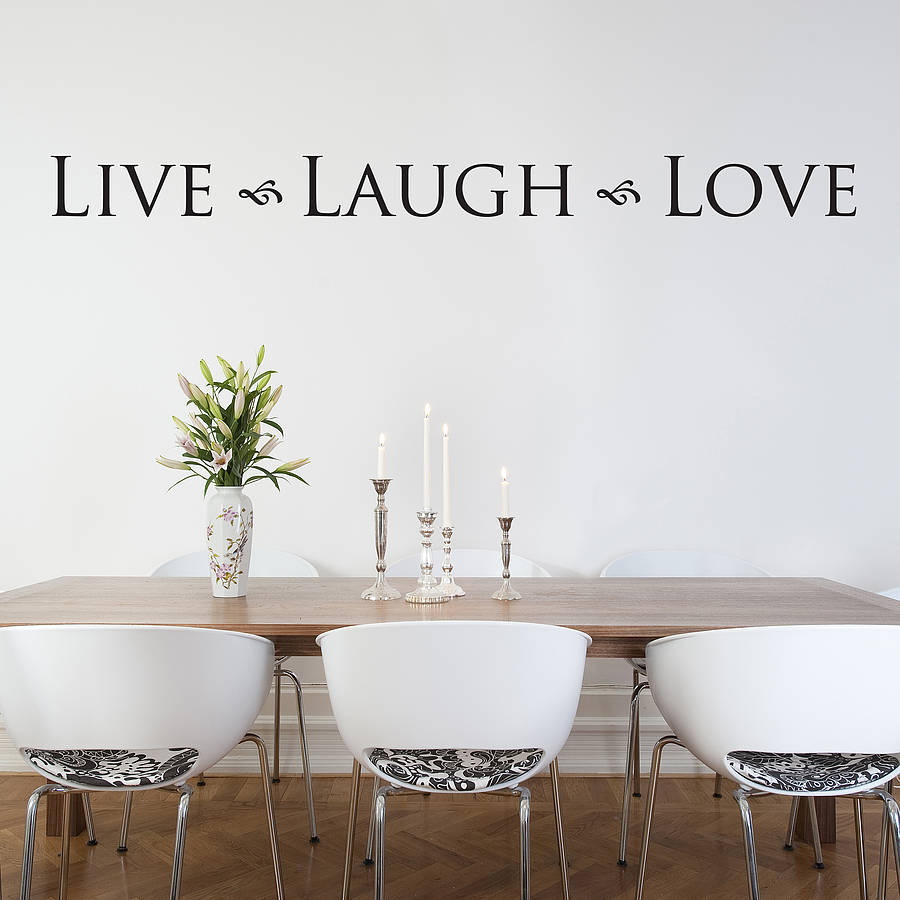 Elegant U0027Live Laugh Loveu0027 Wall Sticker. U0027