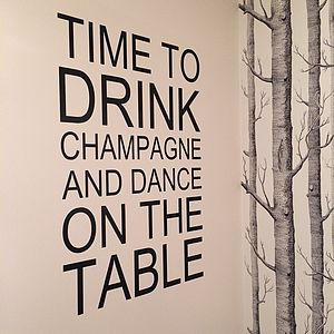 'Time To Drink Champagne' Wall Sticker - wall stickers