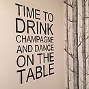 'Time To Drink Champagne' Wall Sticker
