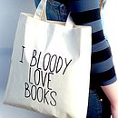 'Bloody Love Books' Book Bag