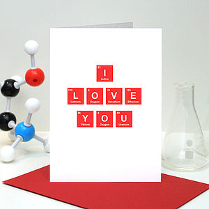 'I Love You' Periodic Table Card - wedding, engagement & anniversary cards