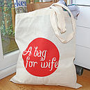 'A Bag For Wife' Printed Tote Cotton Bag