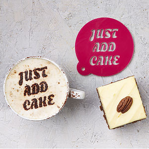 Just Add Cake Coffee Stencil - food & drink gifts