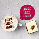 Just Add Cake Coffee Stencil