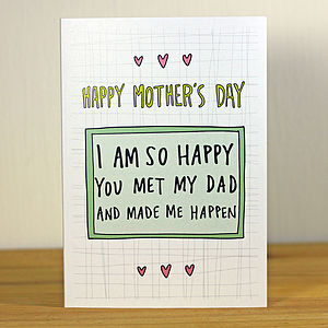 'You Met My Dad…' A6 Mother's Day Greetings Card