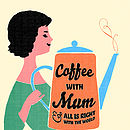 Coffee with Mum personalised