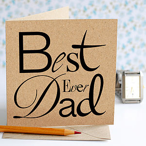 'Best Ever Dad' Typographic Card - view all sale items