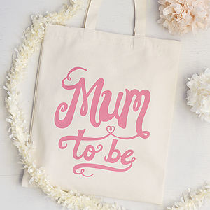 'Mum To Be' Tote Bag - baby shower gifts & ideas