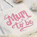 'Mum To Be' Tote Bag