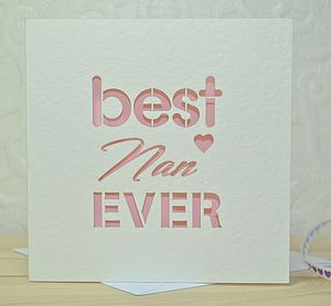 Best Nan Ever Laser Cut Card - mother's day cards