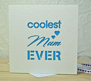 Coolest Mum Ever Laser Cut Card - mother's day cards