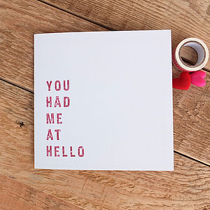 You Had Me At Hello Love Card - valentine's cards