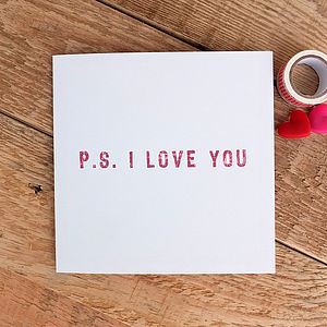 'P.S. I Love You' Card
