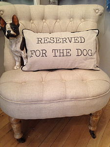 Reserved For The Dog Cushion - bedroom