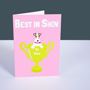 'Best In Show' Greetings Card