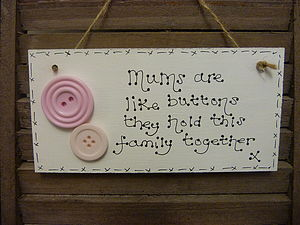 Mums Button Sign - decorative accessories