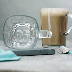 'Love You A Latte' Mug - gifts under £25