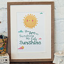 'You Are My Sunshine, My Only Sunshine' Print