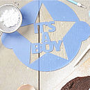 'It's A Boy!' Announcement Cake Stencil