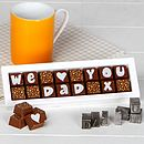 Personalised Chocolates For Dad We Love You Daddy