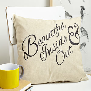 'Beautiful Inside And Out' Cushion - home