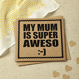 Super Aweso Mother's Day Card
