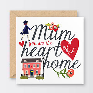'Heart Of Our Home' Mother's Day Card