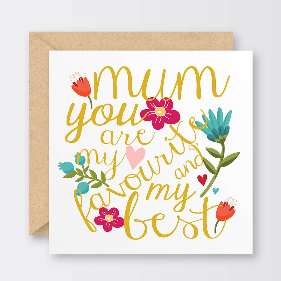 'my Favourite And My Best' Mother's Day Card By The Little