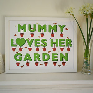 Mummy Loves Her Garden Print