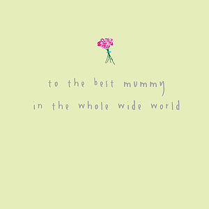 Best Mummy In The Whole Wide World Card - mother's day cards