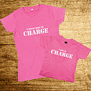 Mother And Child 'I am in Charge' T Shirt Set