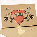 I Heart Mum Tattoo Style Mother's Day Card
