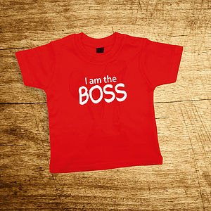 'I am the Boss' Red Or Pink T Shirt