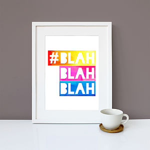 'Blah Blah Blah' Graphic Wall Art Print - posters & prints