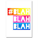 'Blah Blah Blah' Graphic Wall Art Print