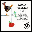 Little Teacher Kit - showing example personalised message