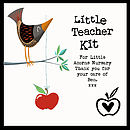 Little Teacher Kit - showing exampe personalised message