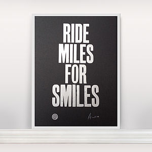 'Ride Miles For Smiles' Letterpress Print - activities & sports