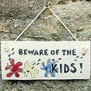 Beware Of The Kids Ceramic Sign