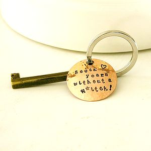 Copper 'Seven Years Without A Hitch!' Keyring