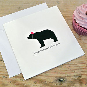Happy Birthday Mummy Bear - mother's day cards