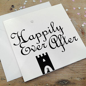 'Happily Ever After' Card - wedding, engagement & anniversary cards