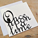 'Once Upon A Time' Card