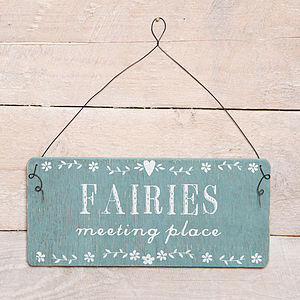 Fairies Meeting Place Garden Or Home Sign