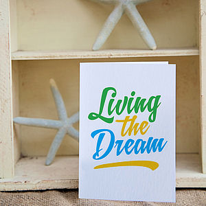 'Living The Dream' Greeting Card