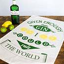 'Given Enough Gin' Tea Towel