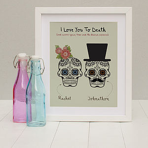Personalised 'Loved To Death' Print