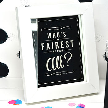 'Who's The Fairest Of Them All?' Retro Mirror